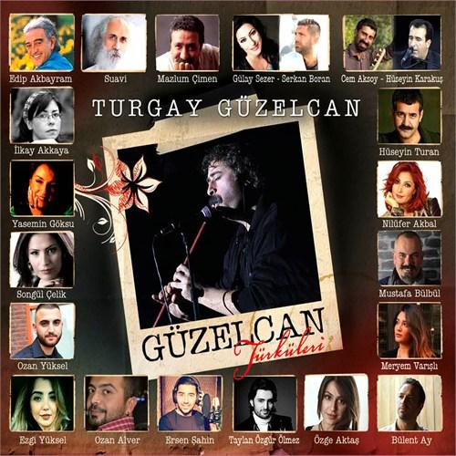 Turgay Güzelcan - Güzelcan Türküleri