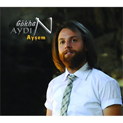 Gökhan Aydın - Ayşem