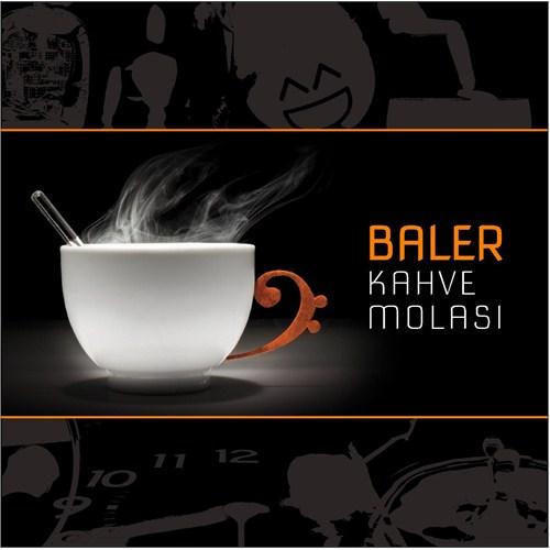 Baler - Kahve Molası