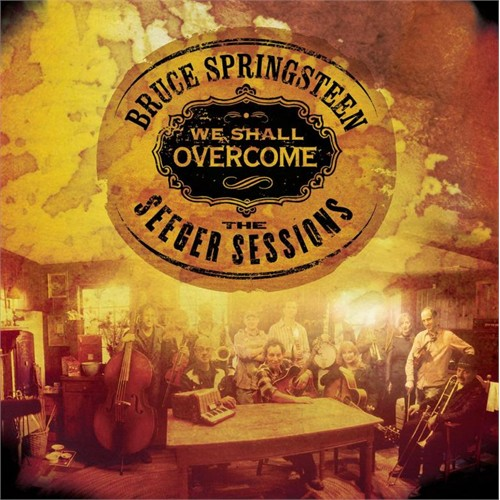 Bruce Springsteen - We Shall Overcome The Seeger Sessions (Plak)