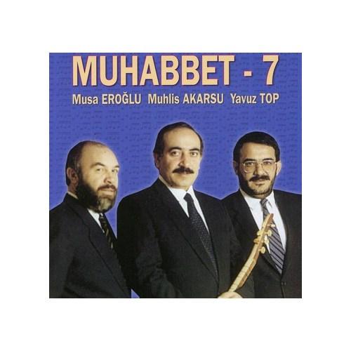 Muhabbet 7 - Cd