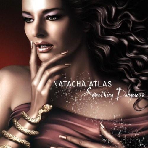 Natacha Atlas - Something Dangerous Cd