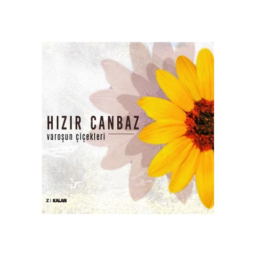 Hızır Canbaz - Varoşun Çiçekleri