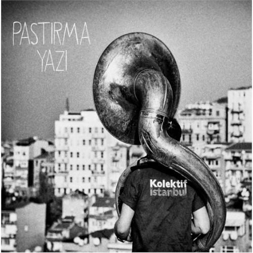Kolektif İstanbul - Pastırma Yazı