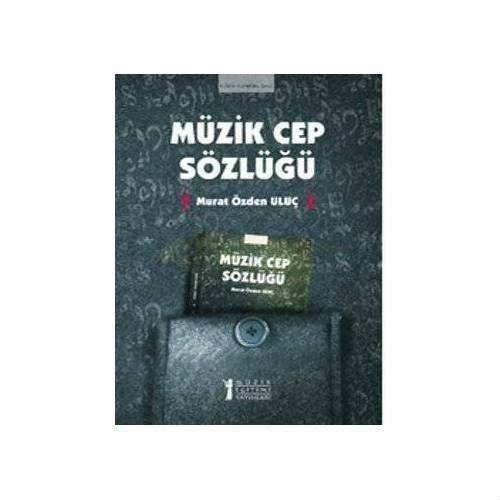 Müzik Cep Sözlüğü - Murat Özden Uluç