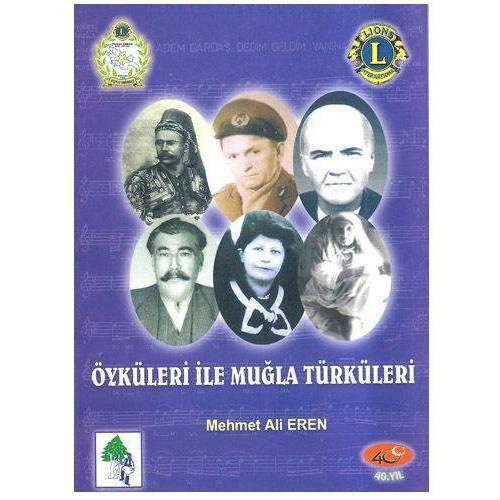 Öyküleriyle Muğla Türküleri