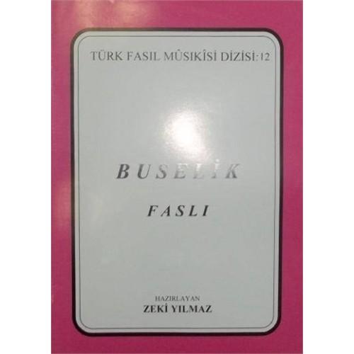 Türk Fasıl Musikisi Dizisi Buselik Cgm-011
