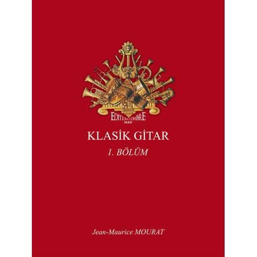 Klasik Gitar 1.Bölüm Mourat Jean-Maurice
