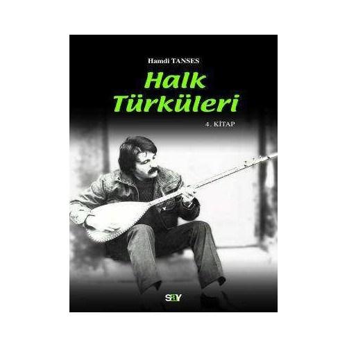 Halk Türküleri 4. Kitap Güfte Ve Besteleri
