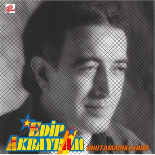 Edip Akbayram - Unutamadıklarım (Plak)