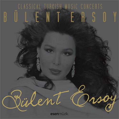 Bülent Ersoy - Turkish Art Music Concerts
