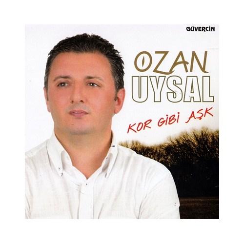 Ozan Uysal - Kor Gibi Aşk