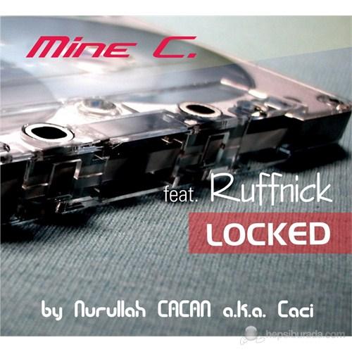 Mine C. - Locked Feat.Ruffnick
