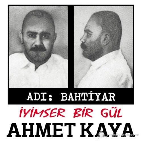 Ahmet Kaya - İyimser Bir Gül