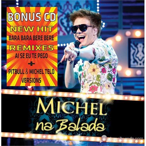 Michel Telo - Na Balada (Album + Bonus CD Remixes)