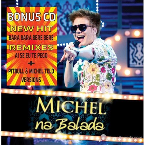 Michel Telo - Na Balada (Album + Bonus CD Remixes)