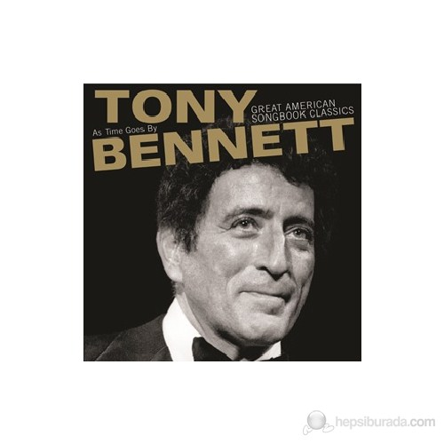 Tony Bennett - As Time Goes By: Great American Songbook Classics