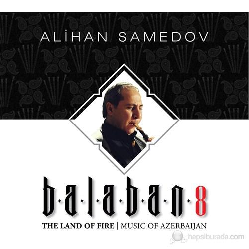 Alihan Samedov - Balaban 8 (2CD)