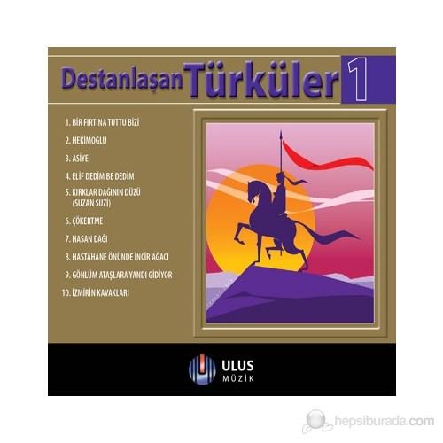 Destanlaşan Türküler 1 (CD)