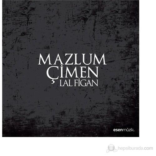 Mazlum Çimen - Lal Figan