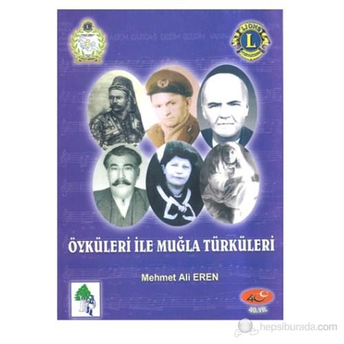 Öyküleriyle Muğla Türküleri [M. Ali Eren]