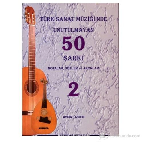 Türk Sanat Müziğinde Unutulmayan 50 Şarkı 2