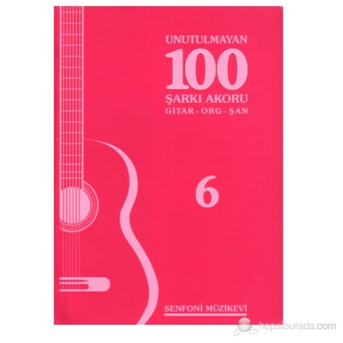 Unutulmayan 100 Şarkı 6