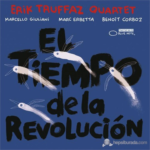 Erik Truffaz - El Tiempo De La Revolucion