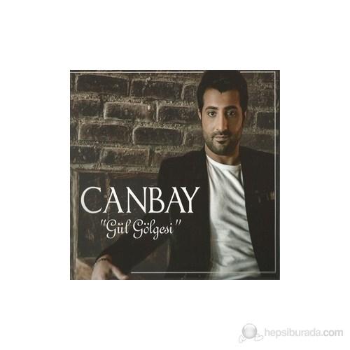 Canbay - Gül Gölgesi