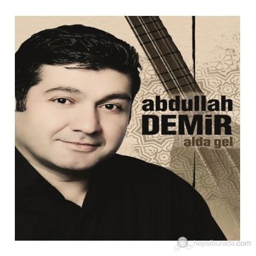 Abdullah Demir - Alda Gel