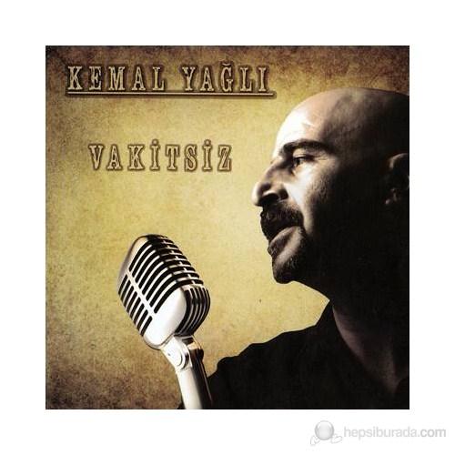 Kemal Yağlı - Vakitsiz