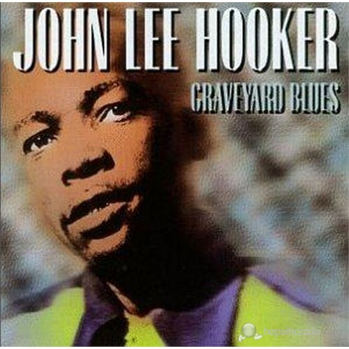 John Lee Hooker - Graveyard Blues