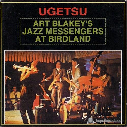 Art Blakey And The Jazz Messengers - Ugetsu
