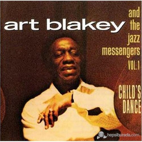 Art Blakey And The Jazz Messengers - Vol. 1: Child's Dance