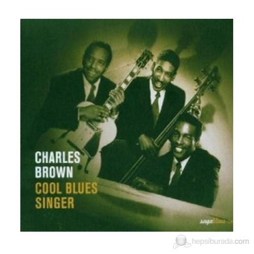 Charles Brown - Cool Blues Sınger