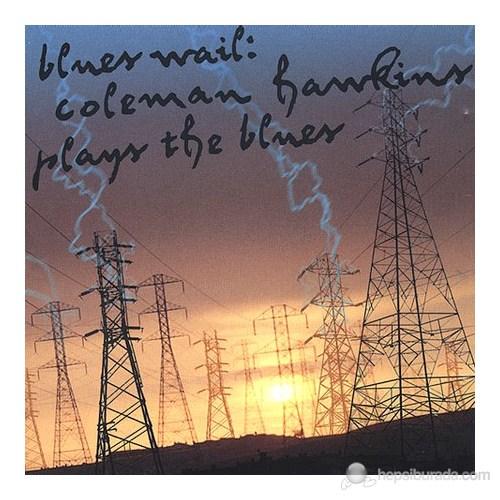 Coleman Hawkins - Blues Wail