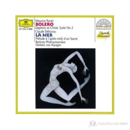 Herbert Von Karajan - Ravel: Bolero Debussy: La Mer