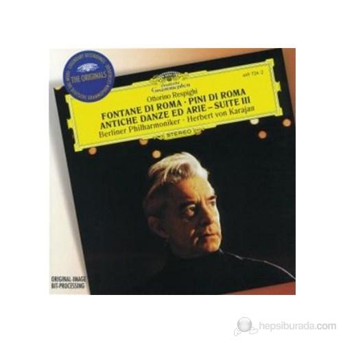 Herbert Von Karajan - Respighi: Fontana Di Roma Antiche Danze