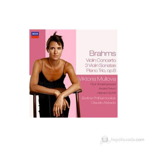 Viktoria Mullova - Brahms: Violin Concerto, 3 Violin Sonatas, Piano Trio