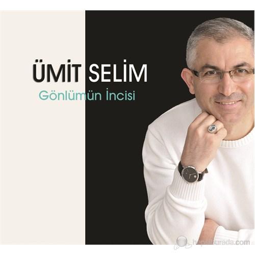 Ümit Selim - Gönlümün İncisi