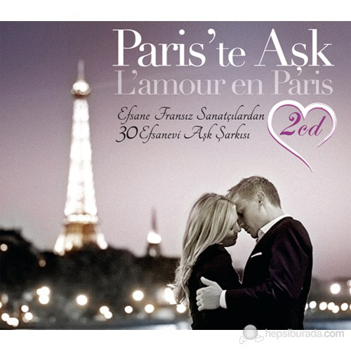 L'Amour En Paris - Paris'te Aşk (2 Cd)