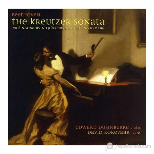 Edward Dusinberre - Beethoven: The Kreutzer Sonata