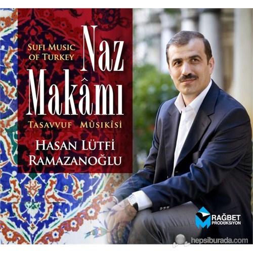 Hasan Lütfi Ramazanoğlu - Naz Makamı