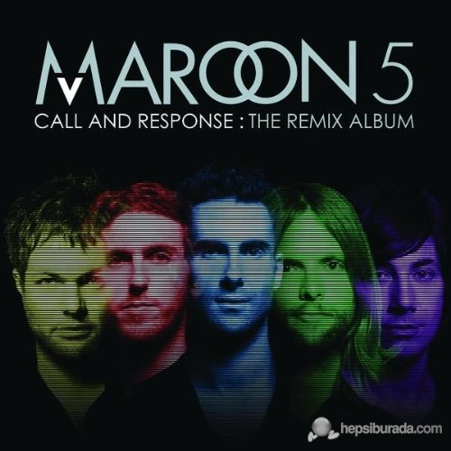 Maroon 5 - Call And Response:The Remıx Album
