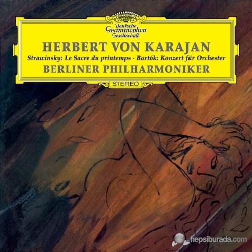 Herbert Von Karajan - Stravınsky: The Rıte Of Sprıng Bartok: Concerto For Orchestra