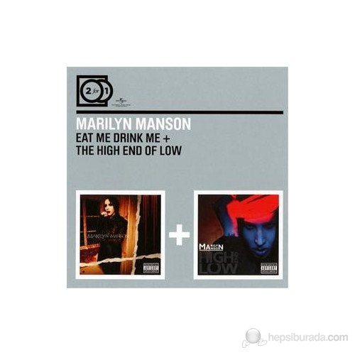 Marilyn Manson - Eat Me Drink Me/The High End Of Low