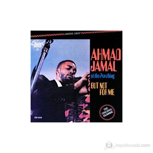 Ahmad Jamal - At The Pershıng/But Not For Me