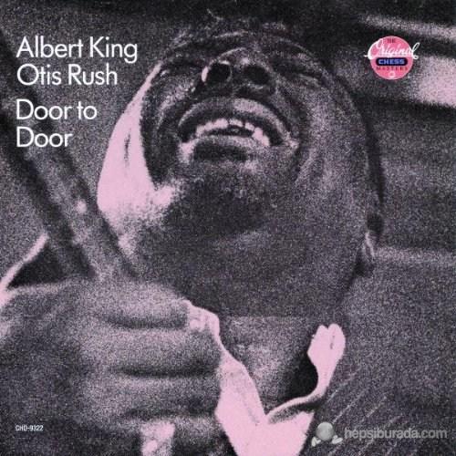 Albert Kıng And Otıs Rush - Door To Door