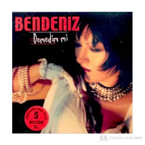 Bendeniz - Demedim mi (CD)