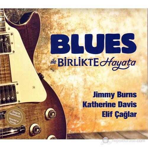 Various Artist - Blues ile Birlikte Hayata